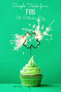 Simple Tricks for a Fun St. Patrick's Day | Carpe Diem Cleaning
