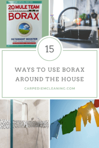 15 Ways to Use Borax Around the House | Carpe Diem Cleaning