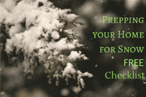 Prepping your Home for Snow + Free Checklist | Carpe Diem Cleaning